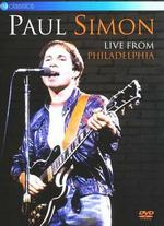 Paul Simon: Live from Philadelphia