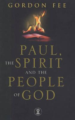 Paul, the Spirit and the People of God - Fee, Gordon D.