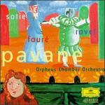Pavane: Ravel, Satie, Fauré