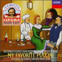 Pavarotti's Opera Made Easy: My Favorite Puccini - Christa Ludwig (vocals); Elizabeth Harwood (vocals); Elke Schary (vocals); Fiorenza Cossotto (vocals); Italo Tajo (vocals);...