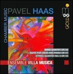 Pavel Haas: Chamber Music