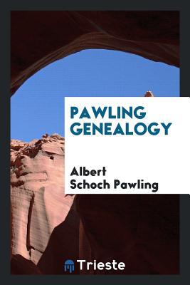 Pawling Genealogy - Pawling, Albert Schoch