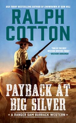 Payback at Big Silver - Cotton, Ralph