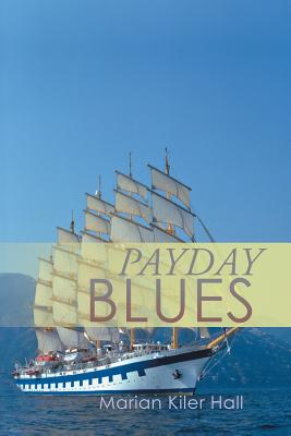 Payday Blues - Hall, Marian Kiler