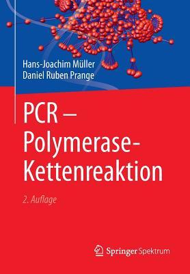 PCR - Polymerase-Kettenreaktion - Muller, Hans-Joachim, and Prange, Daniel Ruben