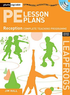 PE Lesson Plans Year R: Photocopiable gymnastic activities, dance and games teaching programmes - Hall, Jim