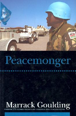 Peacemonger - Goulding, Marrack, Sir