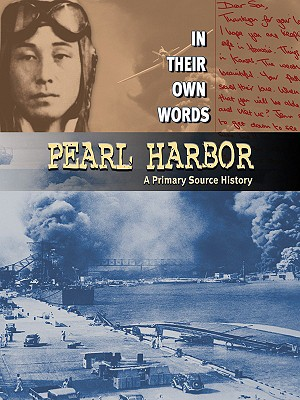 Pearl Harbor: A Primary Source History - Gorman, Jacqueline Laks