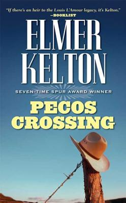 Pecos Crossing - Kelton, Elmer