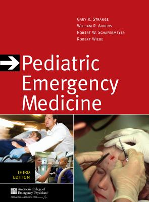 Pediatric Emergency Medicine - Strange, Gary R, M.D.