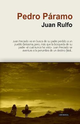 Pedro Paramo - Rulfo, Juan, and Continental, Editora (Editor), and Barnet, Etto (Revised by)