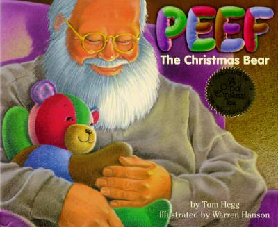 Peef the Christmas Bear - Hegg, Tom