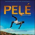 Pelé: Birth of a Legend [Original Motion Picture Soundtrack]