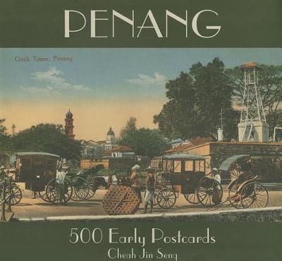 Penang 500 Early Postcards - Cheah, Jin Seng