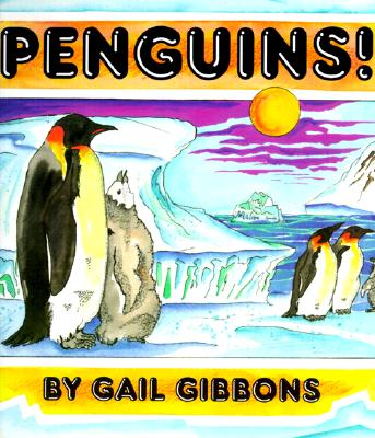 Penguins! - Gibbons, Gail