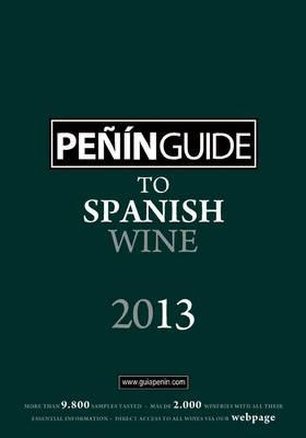 Penin Guide to Spanish Wine by Grupo Penin (Creator) - Alibris