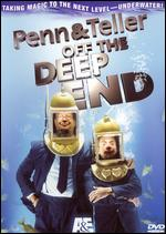 Penn & Teller: Off the Deep End -