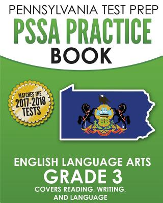 Pennsylvania Test Prep Pssa Practice Book English Language Arts Grade 3: Covers Reading, Writing, and Language - Test Master Press Pennsylvania