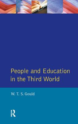 People and Education in the Third World - Gould, W. T. S.
