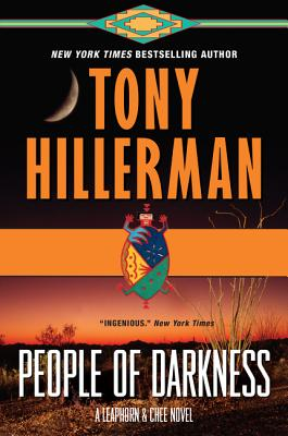 People of Darkness: A Leaphorn & Chee Novel - Hillerman, Tony