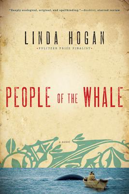 People of the Whale - Hogan, Linda