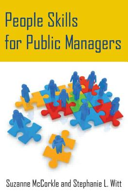 People Skills for Public Managers - McCorkle, Suzanne