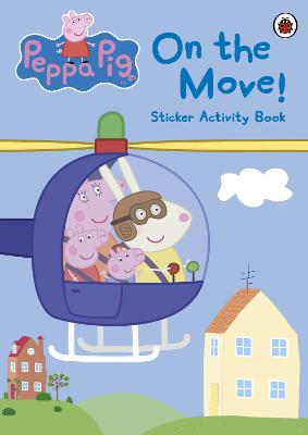 Peppa Pig: On the Move! Sticker Activity Book -