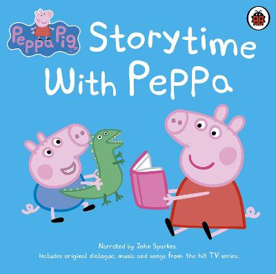Peppa Pig: Storytime with Peppa - Sparkes, John (Read by)