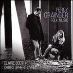 Percy Grainger: Folk Music