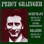 Percy Grainger Plays Schumann & Brahms