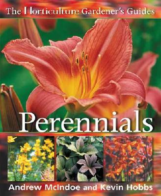 Perennials - McIndoe, Andrew, MB, Chb, and Hobbs, Kevin