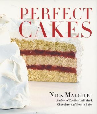 Perfect Cakes - Malgieri, Nick