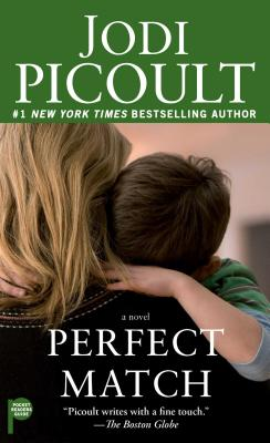 Perfect Match - Picoult, Jodi