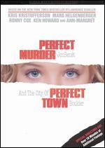 Perfect Murder, Perfect Town: JonBenet and the City of Boulder