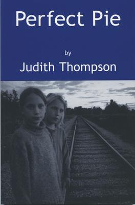 Perfect Pie - Thompson, Judith