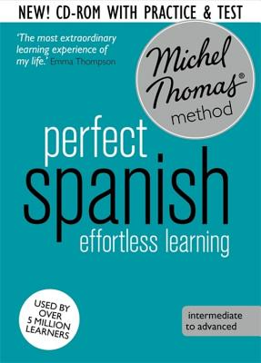 Perfect Spanish Intermediate Course: Learn Spanish with the Michel Thomas Method - Thomas, Michel
