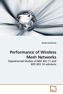 Performance of Wireless Mesh Networks - Scalabrino, Nicola