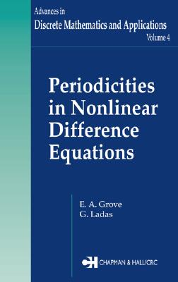 Periodicities in Nonlinear Difference Equations - Grove, E A