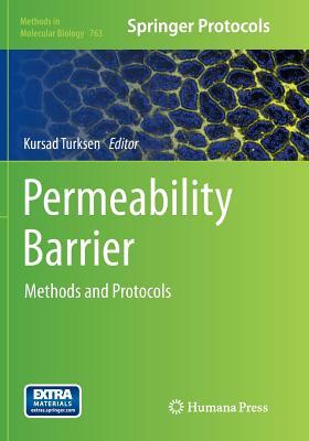 Permeability Barrier: Methods and Protocols - Turksen, Kursad (Editor)