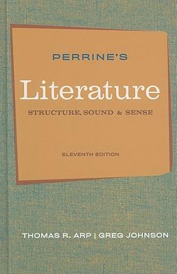 Perrine's Literature: Structure, Sound, and Sense - Arp, Thomas R
