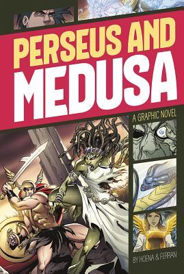 Perseus and Medusa - Hoena, Blake A, and Facio, Sebastian