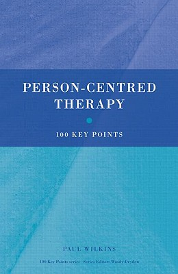 Person-Centred Therapy - Wilkins, Paul, Mr.