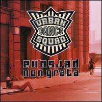 Persona Non Grata - Urban Dance Squad