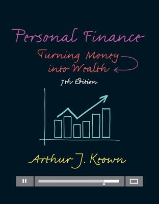 Personal Finance: Turning Money into Wealth - Keown, Arthur J.