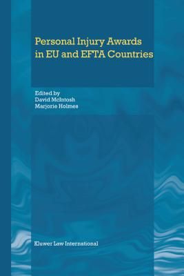 Personal Injury Awards in Eu & Efta Countries - Holmes, and McIntosh, David (Editor), and Holmes, Marjorie (Editor)