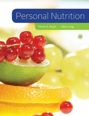 Personal Nutrition - Boyle, Marie a, and Long Roth, Sara