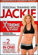 Personal Training with Jackie: Xtreme Timesaver Training - Andrea Ambandos