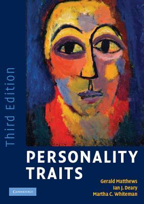 Personality Traits - Matthews, Gerald, Professor, PhD