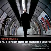 Perspectives 6: Beethoven, Berio, Schumann - Andreas Haefliger (piano)