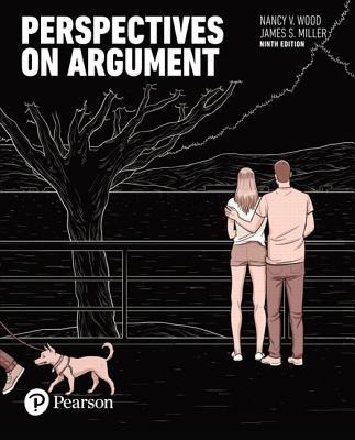 Perspectives on Argument - Wood, Nancy V, and Miller, James S